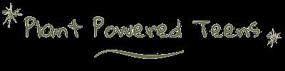 Plant Powered Teens